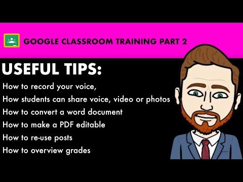 Google Classroom Teacher Training | Add voice or video | Convert ...