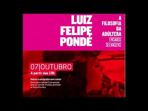 """Palestra de lançamento do livro """"A Filosofia da Adúltera"""" - Luiz Felipe Pondé"""