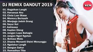 Dj Dangdut  Terbaru 2019  Best List Mp3 Full Nonstop  Dangdut Indonesia