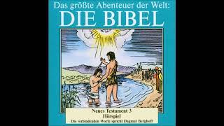Die Bibel als Hörspiel - Neues Testament - Kindheit Jesu