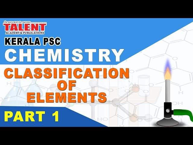 KERALA PSC | ASSISTANT GRADE | CPO | CHEMISTRY - CLASSIFICATION OF ELEMENTS PART 1