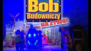 Bob Budowniczy na żywo! Po raz pierwszy w Polsce!