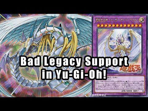 Bad Legacy Support in Yu-Gi-Oh!
