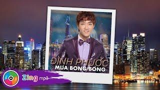Mưa Bong Bóng - Đình Phước (Album)