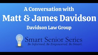 A Conversation with Matt and James Davidson of Davidson Law Group