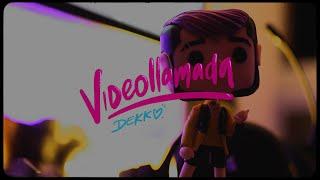DEKKO - Videollamada (Concept video)