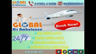 Limpidity with the Therapeutic Format of the Global Air Ambulance in Delhi