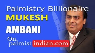 Palmistry Money Lines Mukesh Ambani | Richest Man India | Huge Wealth  Palm Hand Reading