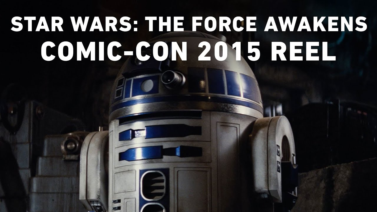 Star Wars: The Force Awakens – Comic-Con 2015 Reel