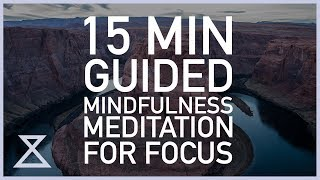 15 Minute Guided Meditation for Focus