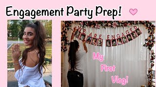 Engagement Party Prep + Vlog | GINA MARIE