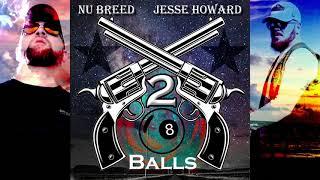 Nu Breed 2 8balls