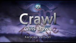 Chris Brown Crawl (Melody) (Karaoke Version) [ZZang KARAOKE]