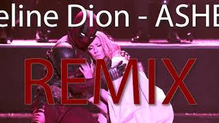 Céline Dion    Ashes (REMIX By Koll)