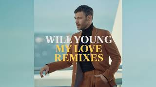 Will Young   My Love (The Last Indigo Remix)