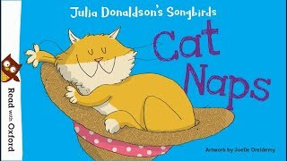 Story Time: Cat Naps By Julia Donaldson | Oxford Owl