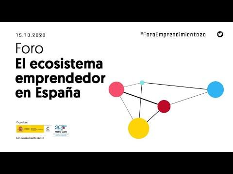 Foro ecosistema emprendedor España 2020[;;;][;;;]