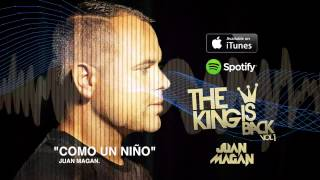 Juan Magan - Como Un Niño [Audio]
