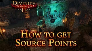 How to get Souce Magic Points - Divinity: Original Sin 2 Guide