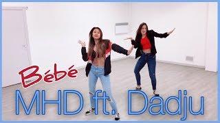 MHD   Bébé (feat. Dadju) | [DANSE] Chorégraphie Vutaa