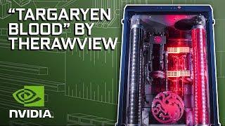 """GeForce Garage - TheRawView's """"Targaryen Blood"""" Mod"""