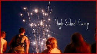 High School Week (What It's Like to be a Camp Counselor)