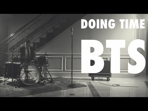 Doing Time BTS