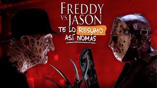 Freddy vs Jason | Te Lo Resumo Así Nomás#135
