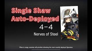 Shaw  - (Arknights) - 【Arknights】4-4 Single Operator Auto-deployed