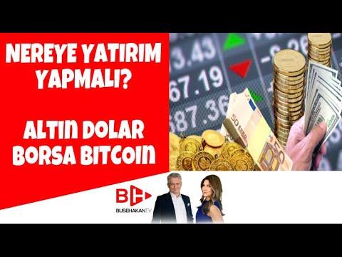 Nereye yatırım yapmalı? Altın Dolar Borsa Bitcoin