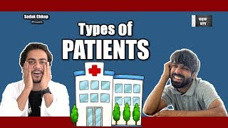 Types of Patients   Sadak Chhap - YouTube