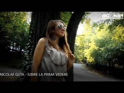 Nicolae Guta – Iubire la prima vedere Video