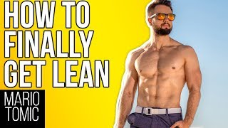How To Finally Get Lean (Even If You Failed For Years)