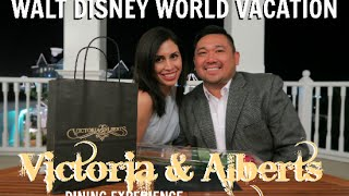 WALT DISNEY WORLD VACATION APRIL 2016 | OUR DINING EXPERIENCE AT VICTORIA & ALBERT'S