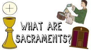 Catholic Sacraments Explained
