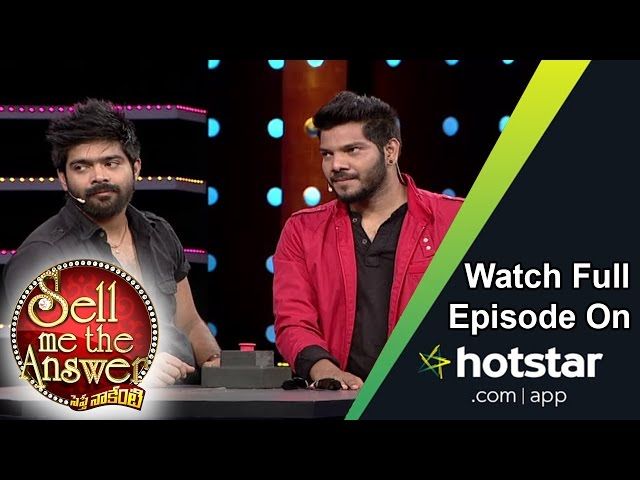Noel & Revanth at Sell Me The Answer – 21st August 2016 – Full Episode