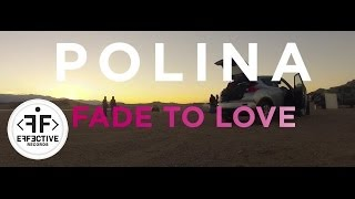 Polina - Fade to Love (Making The Music Video)