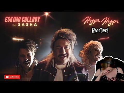 ESKIMO CALLBOY Feat. Sasha - Hypa Hypa | REACTION