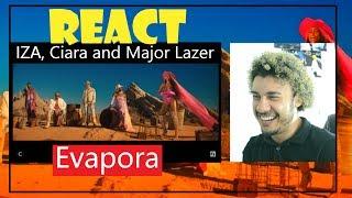 Reaction Video   IZA, Ciara And Major Lazer   Evapora (Reação)