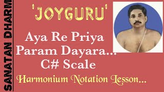 Ayare Priya Param Dayara With Lyrics Harmonium Notation