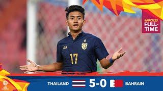 #AFCU23 M01 - THAILAND 5 - 0  BAHRAIN - HIGHLIGHTS