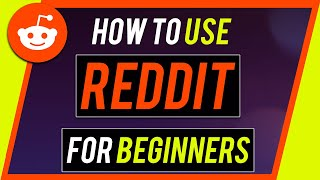 How to Use Reddit - Complete Beginner's Guide