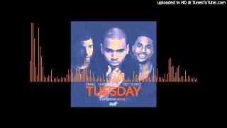 Drake, Chris Brown & Trey Songz - Tuesday (Remix)