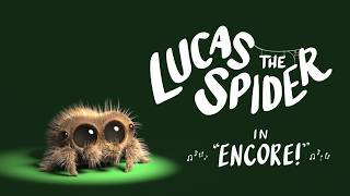 Lucas The Spider   Encore