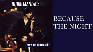 """Because the Night"" (Live Version) - 10,000 Maniacs (Highest Quality Available)"