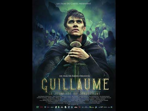 GUILLAUME, La Jeunesse du Conquérant - de Fabien Drugeon (2015) Les Films du Cartel