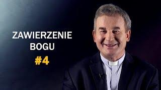 Zawierzenie Bogu - ks. Marek Dziewiecki [#4]