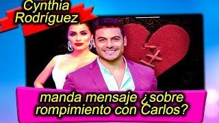 Cynthia Rodríguez manda duro mensaje ¿sobre rompimiento con Carlos Rivera?