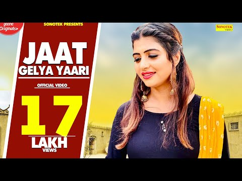 Download New Haryanvi Song : Jaat Gelya Yaari || Sonika Singh, Amit Chaudhary || Renuka Panwar #Sonotek HD Mp4 3GP Video and MP3