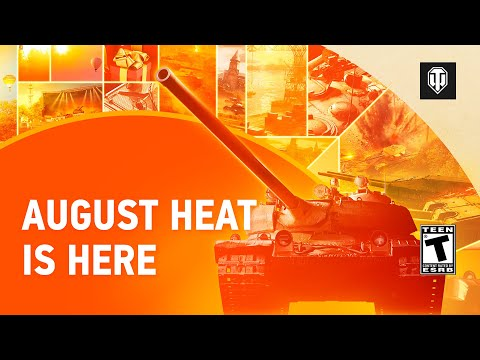 World of Tanks August Heat Update Brings New Maps and More